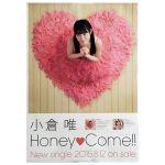 小倉唯(ゆいゆい) ポスター Honey?Come!! 2015