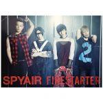 spyair(スパイエアー) ポスター ファイアスターター