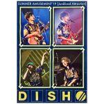 DISH(ディッシュ) ポスター SUMMER AMUSEMENT 19 Junkfood Attraction クリアポスター