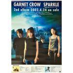 GARNET CROW(ガーネットクロウ) ポスター SPARKLE ?筋書き通りのスカイブルー? 2002