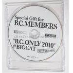 布袋寅泰(BOOWY) CD B.C. ONLY 2010 @BIGCAT Special Gift 非売品 ファンクラブ限定