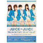Juice=Juice(ジュースジュース) ポスター Wonderful World/Ca va ? Ca va ? 2015 6th シングル